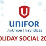 Unifor Holiday Social 2019.